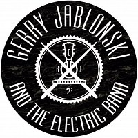 Gerry Jablonski And The Electric Band