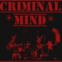 Criminal Mind - Image: www.myspace.com/criminalmindpunk