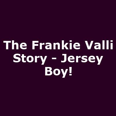 - Jersey Boy!