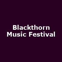Blackthorn Music Festival - Image: www.blackthornmusicfestival.co.uk