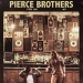 Pierce Brothers