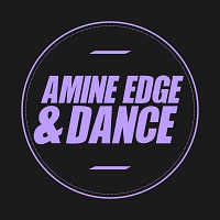 Amine Edge & Dance