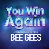 You Win Again - The Story Of The Bee Gees
