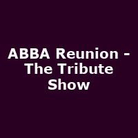ABBA Reunion - The Tribute Show