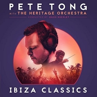 Pete Tong presents Ibiza Classics, Pete Tong, The Heritage Orchestra