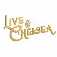 Live at Chelsea 2017