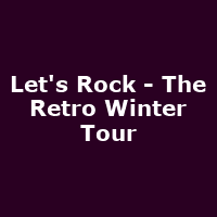 Let's Rock - The Retro Winter Tour