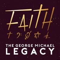 Faith - The George Michael Legacy