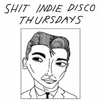 Shit Indie Disco Thursdays