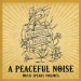 A Peaceful Noise