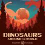 Dinosaurs Around The World - Image: twitter.com/Ambassador_Dub