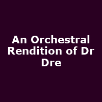 An Orchestral Rendition of Dr Dre
