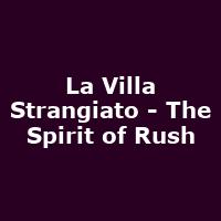La Villa Strangiato - The Spirit of Rush