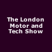 The London Motor and Tech Show