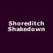 Shoreditch Shakedown