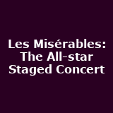 Les Misérables - The All-Star Staged Concert