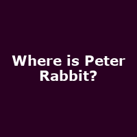 Where is Peter Rabbit?