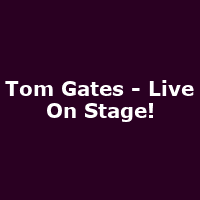 Tom Gates - Live On Stage!