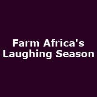 Farm Africa's Laughing Season