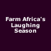 Farm Africa's Laughing Season