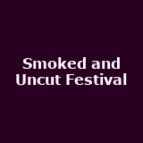 Smoked and Uncut Festival
