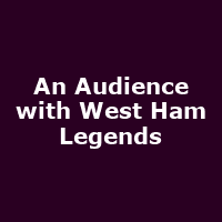 An Audience with West Ham Legends