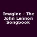 Imagine - The John Lennon Songbook