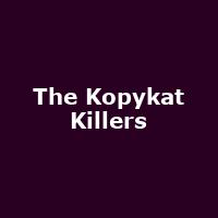 The Kopykat Killers