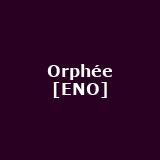 Orphée [ENO]