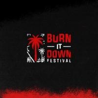 Burn It Down - Image: twitter.com/BurnItDownFest