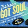 Brixton Got Soul - A Night of Motown, Funk and Soul