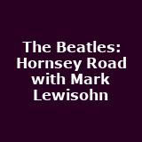 The Beatles - Hornsey Road with Mark Lewisohn