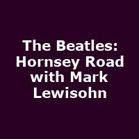 The Beatles: Hornsey Road with Mark Lewisohn