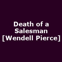 Death of a Salesman [Wendell Pierce]