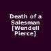Death of a Salesman [Wendell Pierce]