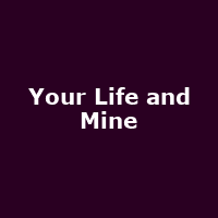 Your Life and Mine - Image: www.facebook.com/YourLifeAndMineUK
