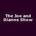 The Joe and Dianne Show