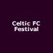 Celtic FC Festival