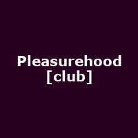 Pleasurehood [club]
