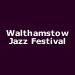 Walthamstow Jazz Festival