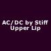AC/DC by Stiff Upper Lip