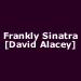 Frankly Sinatra [David Alacey]