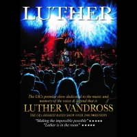 Luther - A Luther Vandross Celebration