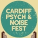 Cardiff Psych and Noise Fest