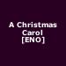A Christmas Carol [ENO]