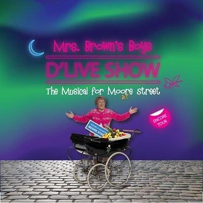 Mrs Brown's Boys D'Live Show