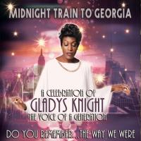 Midnight Train to Georgia - A Celebration of Gladys Knight