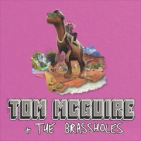 Tom McGuire and the Brassholes